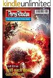 Perry Rhodan 2740: Griff nach dem Galaktikum (Heftroman): Perry Rhodan-Zyklus