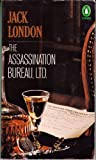 The Assassination Bureau, Ltd. (Penguin Crime Fiction) (0140046887) by Jack London