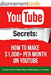 YouTube: Secrets How To Make $1,000+...
