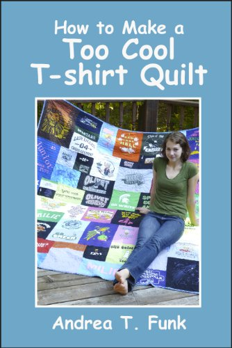 How To Make A Too Cool T Shirt Quilt Arts Entertainment