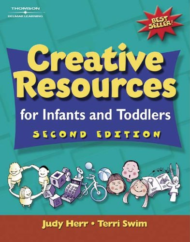 Creative Resources for Infants & Toddlers (Creative...