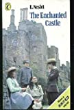 The Enchanted Castle (Puffin Books) (0140310908) by E. Nesbit