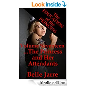The Princess and Her Attendants: A Tale of Extreme Horror (The Education of the Princess Book 17)