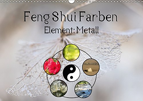 feng shui farben element metall wandkalender 2017 din. Black Bedroom Furniture Sets. Home Design Ideas