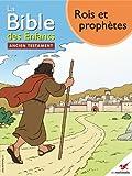 La Bible des Enfants - Bande dessin�e Rois et proph�tes