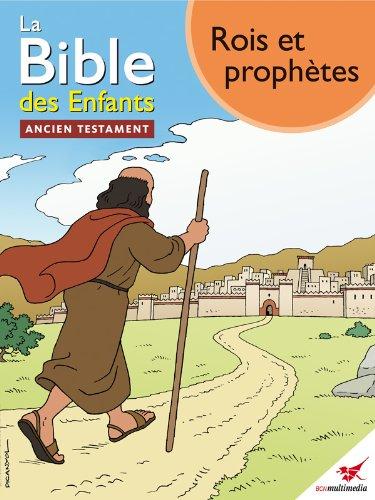 Couverture du livre La Bible des Enfants - Bande dessinée Rois et prophètes