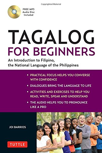 Tagalog for Beginners: An Introduction to Filipino, the...