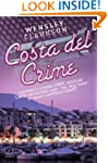 Costa Del Crime: Scoring Coke, Hustli...