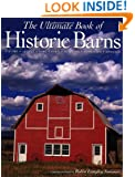 The Ultimate Book of Historic Barns