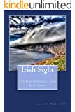Irish Sight: The Irish Treasures Saga Book Three