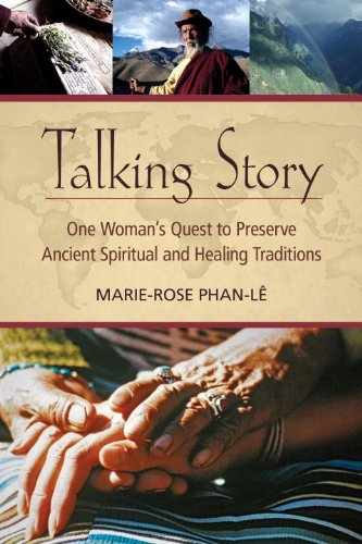 Talking Story: One Woman's Quest to Preserve Ancient Spiritual and Healing Traditions