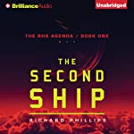 The Second Ship: The Rho Agenda, Book 1 (       UNABRIDGED) by Richard Phillips Narrated by MacLeod Andrews
