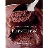 Chocolate Desserts by Pierre Hermeby Dorie Greenspan