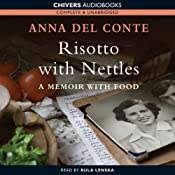 Risotto with Nettles: A Memoir with Food | [Anna Del Conte]