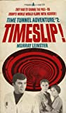 Timeslip ! Time Tunnel Adventure #2