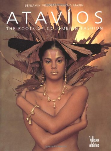 Atavios: The Roots of Colombian Fashion
