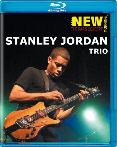 The Paris Concert / Stanley Jordan Trio (2007)