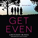 Get Even Audiobook by Gretchen McNeil Narrated by Tavia Gilbert