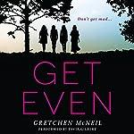 Get Even   Gretchen McNeil