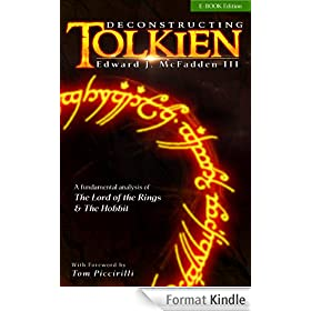 Deconstructing Tolkien: A Fundamental Analysis of The Lord of the Rings and The Hobbit (English Edition)