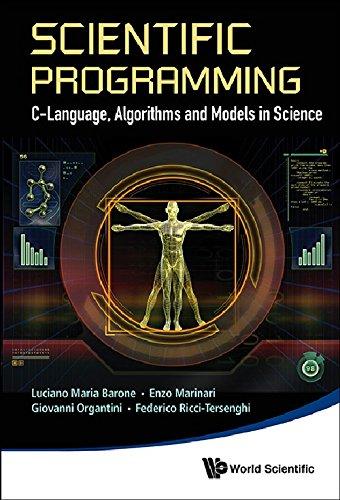 Scientific Programming: C-Language, Algorithms and Models in Science