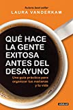 img - for  Qu  hace la gente exitosa antes del desayuno? (Spanish Edition) book / textbook / text book