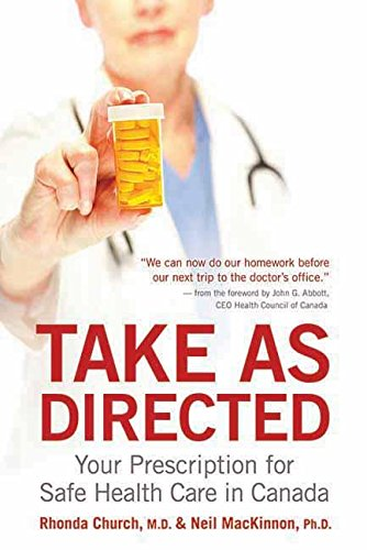 take-as-directed-your-prescription-for-safe-health-care-in-canada