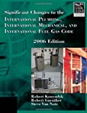 Significant Changes to the International Plumbing, International Mechanical, and International Fuel Gas Code, 2006 Edition