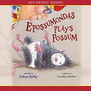 Epossumondas Plays Possum | [Coleen Salley]