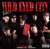 WILD EYED CITY VOL.1