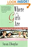 Where the Girls Are: Growing Up Female with the Mass Media