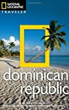 National Geographic Traveler: Dominican Republic, 2nd editio...