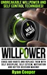 Willpower: Unbreakable Willpower And...