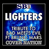 Lighters (Tribute To Bad Meets Evil Ft Bruno Mars) Performed By Cover Nation - Single by Cover Nation