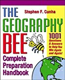 img - for The Geography Bee Complete Preparation Handbook (text only) 1st (First) edition by M. T. Rosenberg,J. E. Rosenberg book / textbook / text book