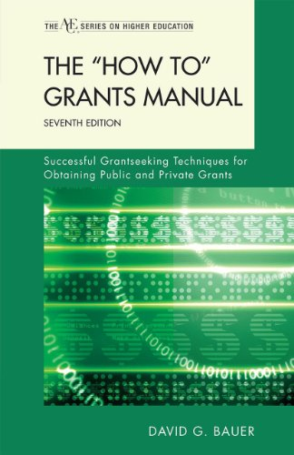 The ''How To' Grants Manual: Successful Grantseeking...
