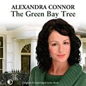 The Green Bay Tree | [Alexandra Connor]