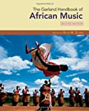 The Garland Handbook of African Music (Garland Handbooks of World Music)