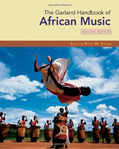 The Garland Handbook of African Music (Garland Handbooks...