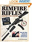 The Gun Digest Book of Rimfire Rifles...