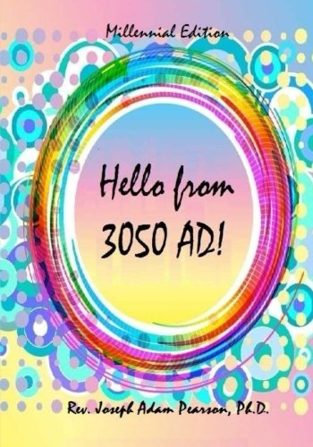 Hello from 3050 AD! PDF