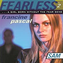 Sam : Fearless, Book 2 (       UNABRIDGED) by Francine Pascal Narrated by Elizabeth Evans