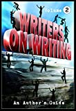 img - for Writers on Writing Vol.2: An Author's Guide (Writers on Writing: An Author's Guide) book / textbook / text book