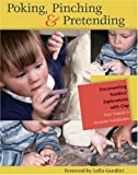 img - for Poking, Pinching & Pretending: Documenting Toddlers' Explorations with Clay book / textbook / text book