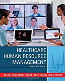 img - for By Walter J. Flynn Healthcare Human Resource Management (3rd Edition) [Hardcover] book / textbook / text book