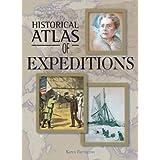 Historical Atlas of Expeditionsby Karen Farrington