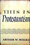 img - for This is Protestantism book / textbook / text book
