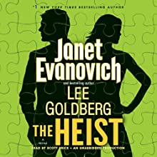 The Heist: A Novel Audiobook by Janet Evanovich, Lee Goldberg Narrated by Scott Brick