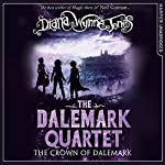 The Crown of Dalemark: The Dalemark Quartet, Book 4 | Diana Wynne Jones