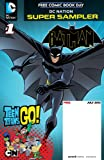img - for DC Nation FCBD Beware the Batman/Teen Titans Go! #1 book / textbook / text book